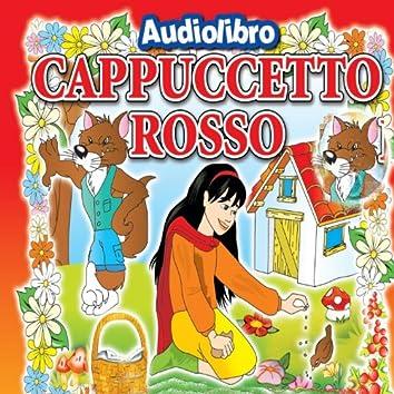 Cappuccetto Rosso (Favola raccontata con Libretto e Tavole da disegnare e colorare)