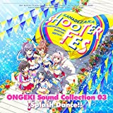 ONGEKI Sound Collection 03「 Splash Dance!! 」