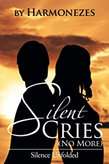 Silent Cries (No More): Silence Unfolded