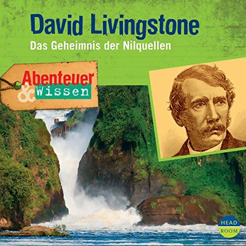 David Livingstone - Das Geheimnis der Nilquellen Titelbild