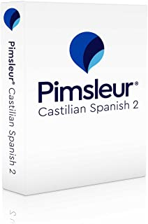 Pimsleur Spanish (Castilian) Level 2 CD: Learn to Speak and Understand Castilian Spanish with Pimsleur Language Programs (2) (Comprehensive)