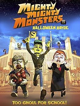 Mighty Mighty Monsters - Halloween Havoc