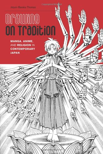 Drawing on Tradition: Manga, Anime, and Religion in Contemporary Japan