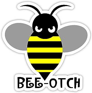 Bee-Otch bee otch sticker decal 4