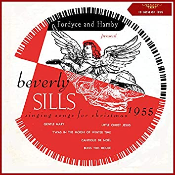 Fordyce & Hamby Present Beverly Sills Singing Songs for Christmas 1955 (10 Inch Album of 1955)