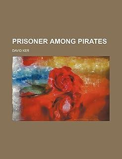 Prisoner Among Pirates