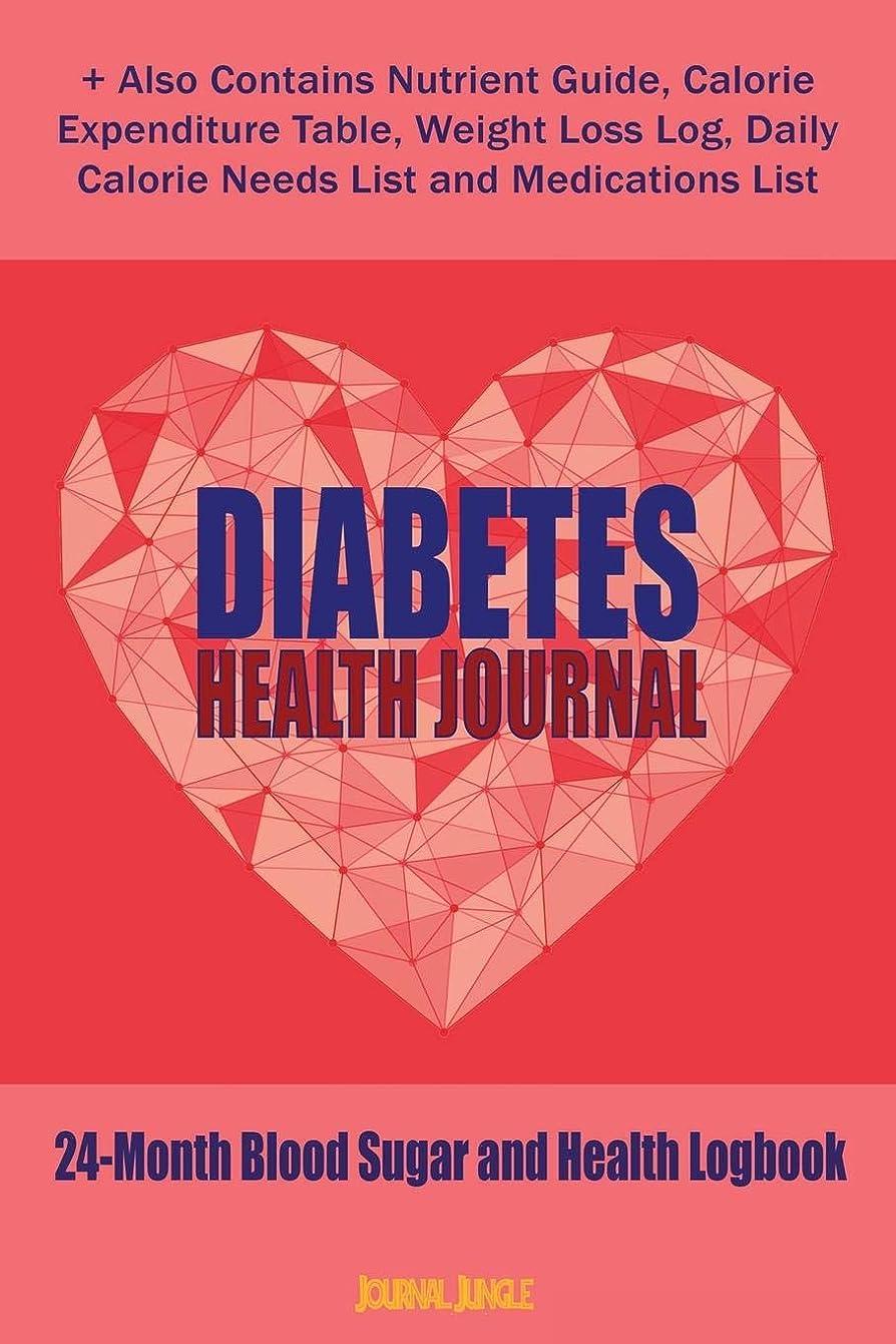 ライセンスすきそこDiabetes Health Journal: 24-Month Diabetes Self Management Workbook (Contains Blood Sugar Log Book, Diabetes Health Journal, Weight Loss Log, Nutrient Guide, Calorie Expenditure Table, Daily Calorie Needs List and Medications List (6x9 Inches - Portable)