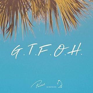 G.T.F.O.H. [Explicit]