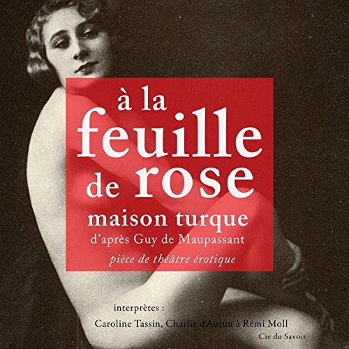 À la feuille de rose, maison turque  By  cover art