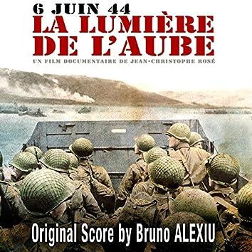 6 Juin 1944 - La lumière de l'aube (Musique du film documentaire de Jean-Christophe Rosé)