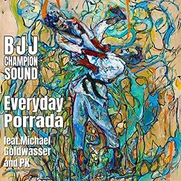 Everyday Porrada (feat. Michael Goldwasser & P.K.)