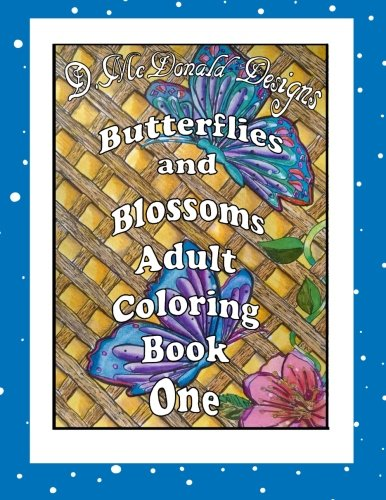 Butterflies and Blossoms Adult Coloring Book One