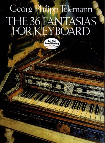 The 36 Fantasias for Keyboard (Dover Music for Piano) (English Edition)