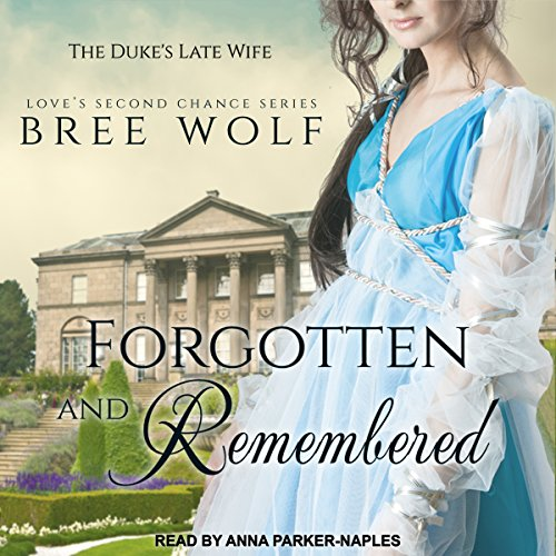 Forgotten & Remembered: The Duke's Late Wife audiobook cover art