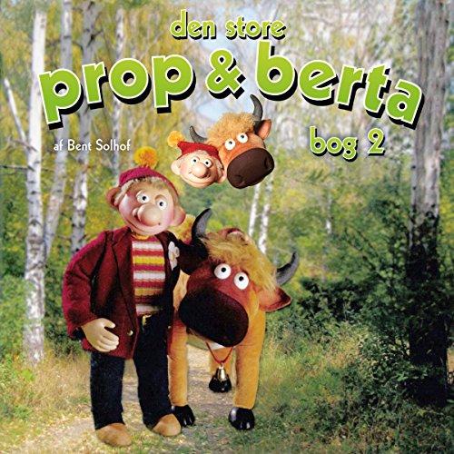 Den store Prop og Berta 2 Titelbild