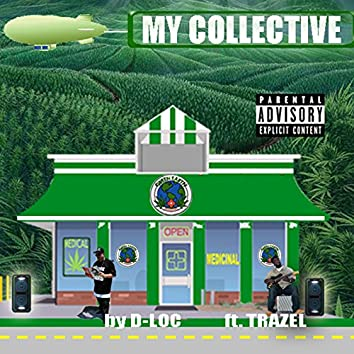 My Collective (feat. TRAZEL)