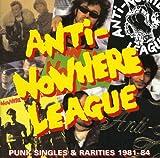 Songtexte von Anti-Nowhere League - Punk Singles & Rarities 1981-84