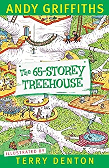The 65-Storey Treehouse (The Treehouse Series Book 5) by [Andy Griffiths, Terry Denton]