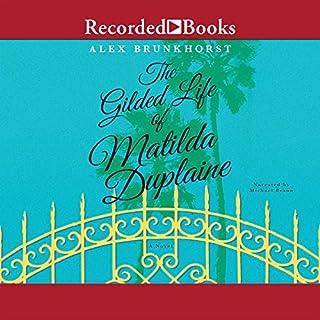 The Gilded Life of Matilda Duplaine Titelbild