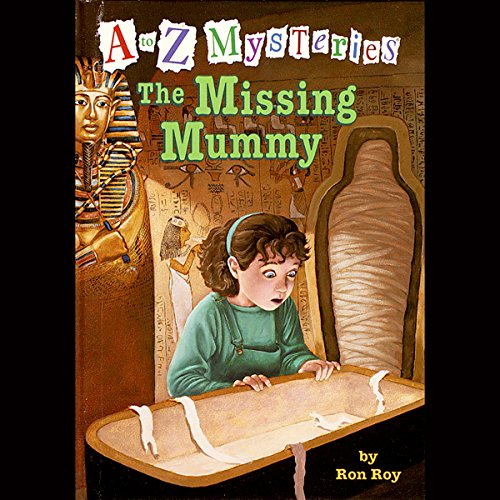 A to Z Mysteries: The Missing Mummy audiobook cover art