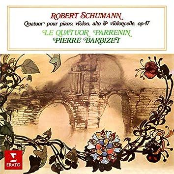 Schumann: Quatuor pour piano et cordes, Op. 47