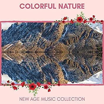 Colorful Nature - New Age Music Collection