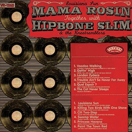 Mama Rosin feat. Hipbone Slim and the Kneetremblers