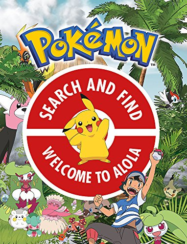 The Official Pokémon Search and Find: Welcome to Alola