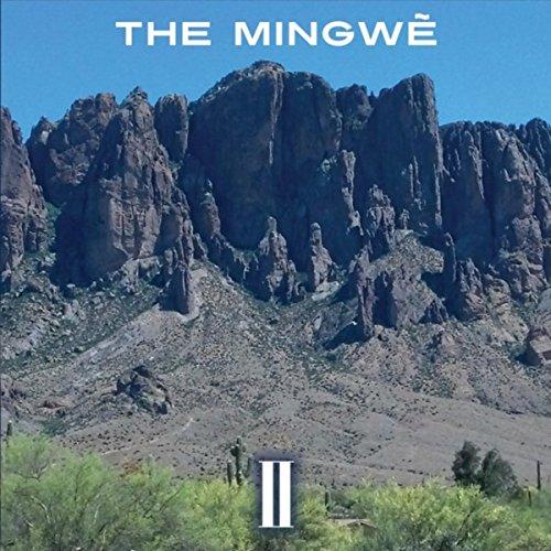 The Mingwe, Vol. II