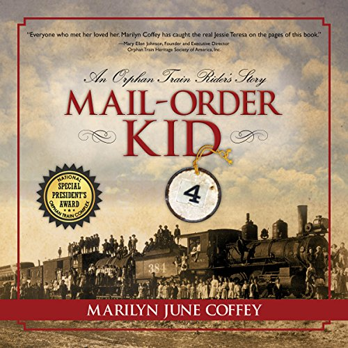 Mail-Order Kid: An Orphan Train Rider's Story audiobook cover art