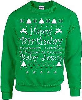 All Things Apparel Happy Birthday Sweet Little Baby Jesus Unisex Crew Sweatshirt