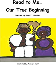 Read to Me...Our True Beginning