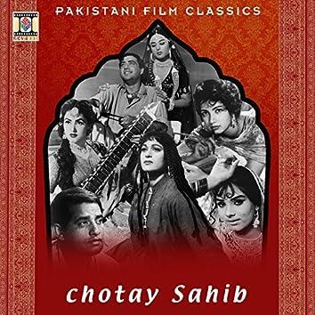 Chotay Sahib (Pakistani Film Soundtrack)