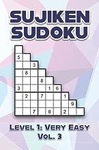 Sujiken Sudoku Level 1: Very Easy Vol. 3: Play Sujiken Sudoku Diagonally Nine Numbers Grid With Solutions Easy Level Volum...
