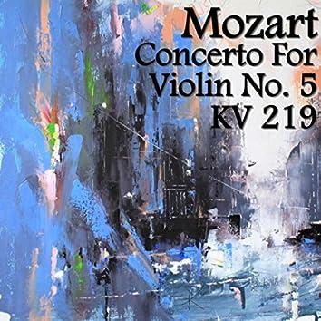 Mozart Concerto For Violin No. 5. KV 219