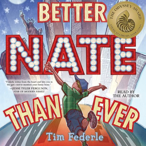 Better Nate Than Ever audiobook cover art