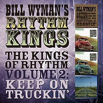 Bill Wyman's Rhythm Kings - The Kings of Rhythm Vol. 2: Keep on Truckin'