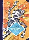 L'intelligence Artificielle - Fantasmes Et Réalités