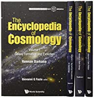 The Encyclopedia of Cosmology (World Scientific Series in AstroPhysics)