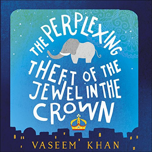 The Perplexing Theft of the Jewel in the Crown audiobook cover art