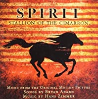 Spirit: Stallion Of The Cimarron (Adams/Zimmer) (2002-05-14)