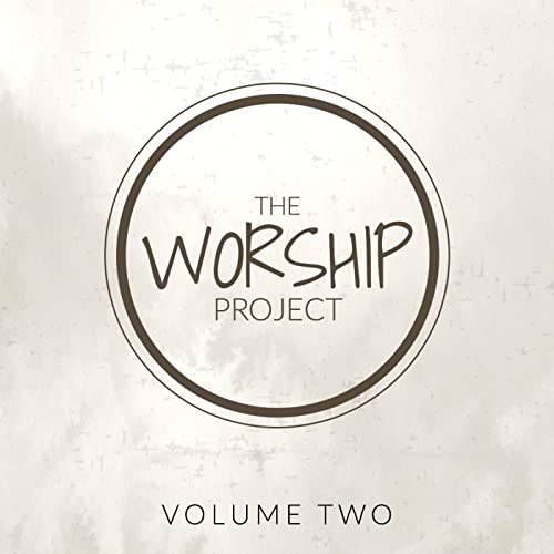 The Worship Project - The Worship Project - Vol. 2 2019