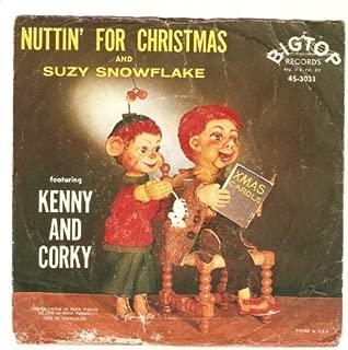 Kenny And Corky: Nuttin' For Christmas / Suzy Snowflake - Big Top - 7