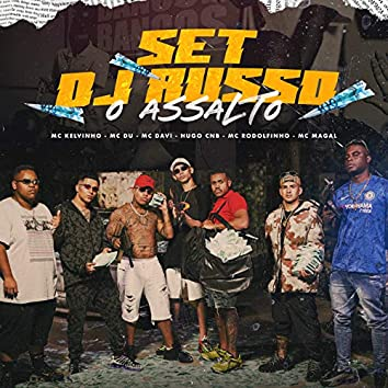 O Assalto (SET DJ RUSSO)