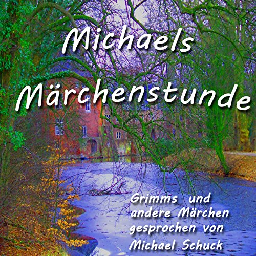 Michaels Märchenstunde Titelbild