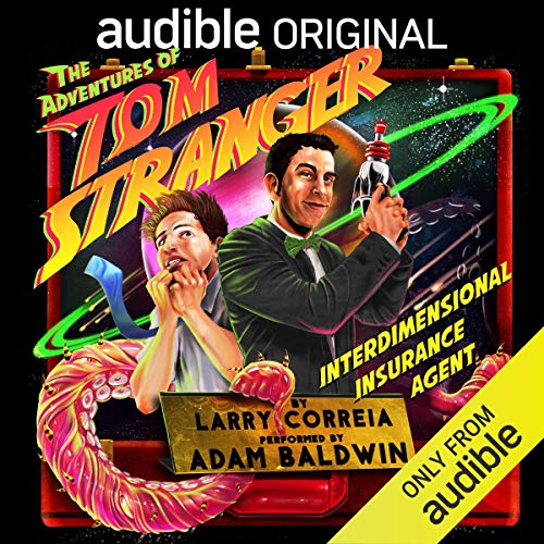 The Adventures of Tom Stranger, Interdimensional Insurance Agent  By  cover art