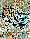 FUCK THE RULES: a swear word coloring books for adults men women strangers. Funny and sarcastic 50 colouring pages. Stress relieving and relaxing designs. A snarky coloring book gift for adults.  Hilarious Coloring Book.  Swear word colouring books