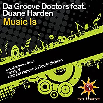 Music Is (feat. Duane Harden)