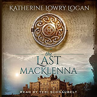 The Last MacKlenna     The Celtic Brooch, Book 2              By:                                                                                                                                 Katherine Lowry Logan                               Narrated by:                                                                                                                                 Teri Schnaubelt                      Length: 13 hrs and 28 mins     859 ratings     Overall 4.6
