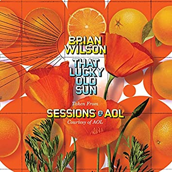 That Lucky Old Sun: AOL Sessions